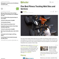 Five Best Fitness Tracking Web Sites and Services