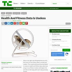 Health And Fitness Data Is Useless