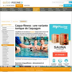 L'aqua-fitness : une variante tonique de l'aquagym