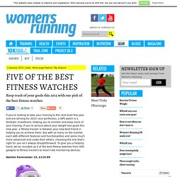 Five of the best fitness watches - Women's Running