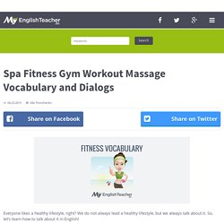 Spa Fitness Gym Workout Massage Vocabulary and Dialogs
