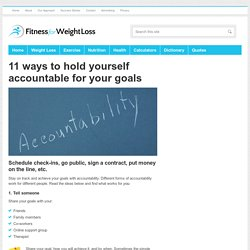 11 ways to hold yourself accountable for your goals