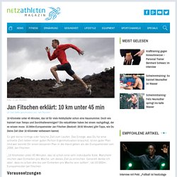 Jan Fitschen erklärt: 10 km unter 45 min - netzathleten.de