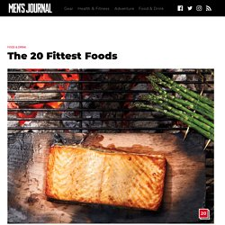 20 Fittest Foods: Best for Weight Loss and Building Muscle