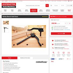 Buy Veritas Bench Hold Down from Axminster, fast delivery for the UK