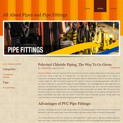 What are the benefits of PVC pipe fittings?