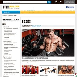 Edzés - FitTrainer Fitness Magazin