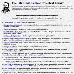 Fitz Hugh Ludlow hypertext library