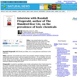 Interview with Randall Fitzgerald, author of The Hundred-Year Lie, on the prevalence of toxic chemicals