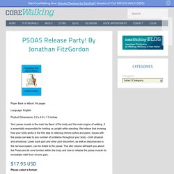 PSOAS Release Party! By Jonathan FitzGordon - Corewalking