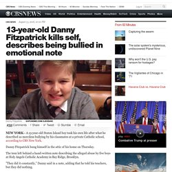 13-year-old Danny Fitzpatrick kills self, describes being bullied in emotional note