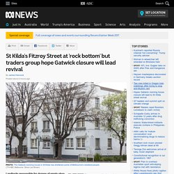 St Kilda's Fitzroy Street at 'rock bottom' but traders group hope Gatwick closure will lead revival