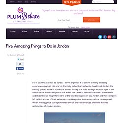 Five Amazing Things to Do in Jordan