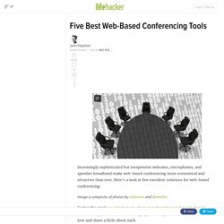 Five Best Web-Based Conferencing Tools