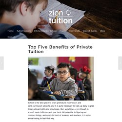 Top Five Benefits of Private Tuition