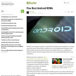 Five Best Android ROMs