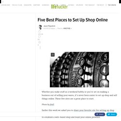 Five Best Places to Set Up Shop Online
