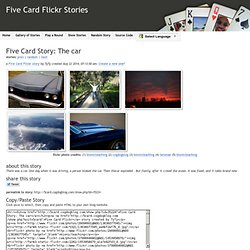 Five Card Story: The car