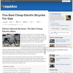 Five Best Cheap Electric Bicycles For Sale