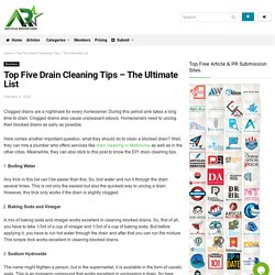 Top Five Drain Cleaning Tips – The Ultimate List