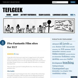 Five Fantastic Film sites for ELT