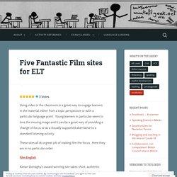 Five Fantastic Film sites for ELT