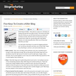 Five Keys To Create a Killer Blog