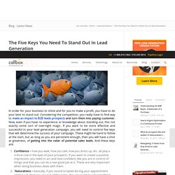 The Five Keys You Need To Stand Out In Lead Generation