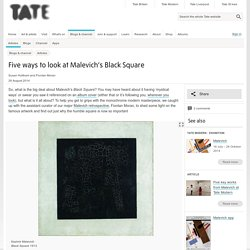 Five ways to look at Malevich's Black Square
