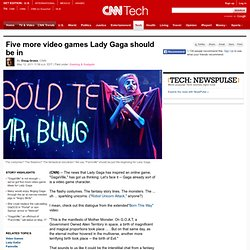 Five more video games Lady Gaga should be in