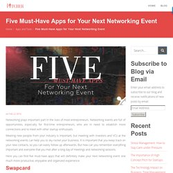 Five Must-Have Apps for Your Next Networking Event