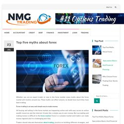 Top five myths about forex – Nmg Trading