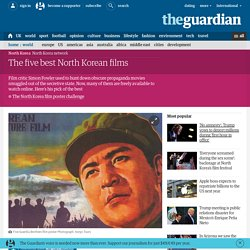 The five best North Korean films