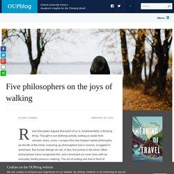 Five philosophers on the joys of walking
