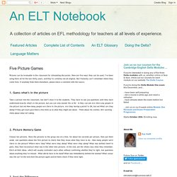 An ELT Notebook: Five Picture Games