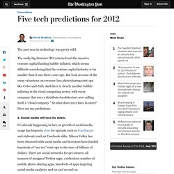 Five tech industry predictions for 2012 | VentureBeat