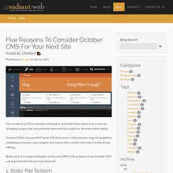 Five Reasons To Consider October CMS For Your Next Site