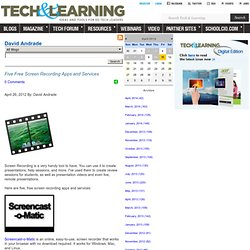 - Five Free Screen Recording Apps and Services