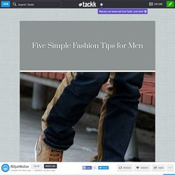 Online Fashion Tips for Men