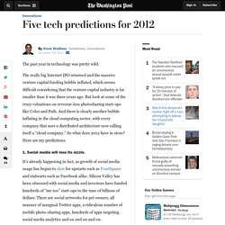 Five tech industry predictions for 2012