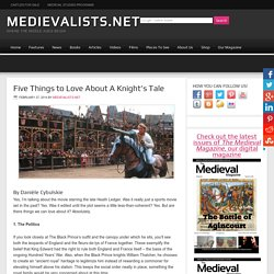 Five Things to Love About A Knight's Tale
