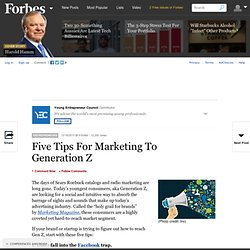 Five Tips For Marketing To Generation Z