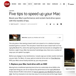 Five tips to speed up your Mac - CNET
