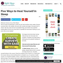 Five Ways to Heal Yourself in Sleep