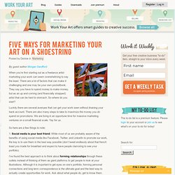 Five ways for marketing your art on a shoestring