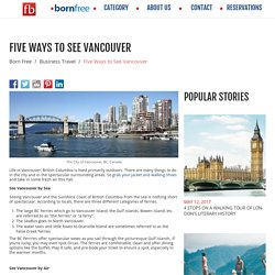 Five Ways to See Vancouver - Born Free - Fare Buzz Blog
