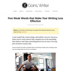 Five Weak Words that Make Your Writing Less Effective