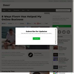 8 Ways Fiverr Has Helped My Online Business