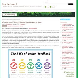 #FiveWays of Giving Effective Feedback as Actions