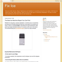Fix Ice: The Best Ice Machine Repair You Can Find